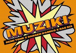Dargen D'Amico pubblica Muziki con Ras Six e Remi Tone