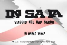 Marco Tanca presenta: IN SA IA – Viaggio nel rap sardo