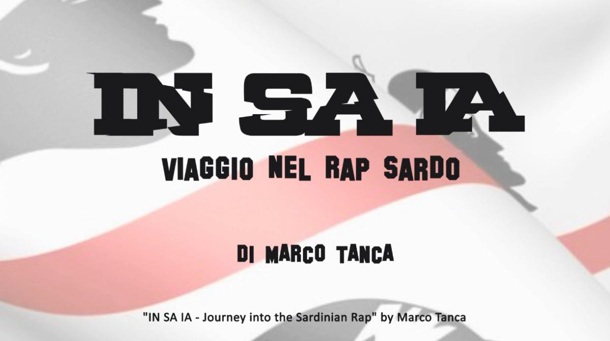 Marco Tanca presenta: IN SA IA - Viaggio nel rap sardo