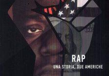 Rap: la storia di due Americhe spiegata da Cesare Alemanni