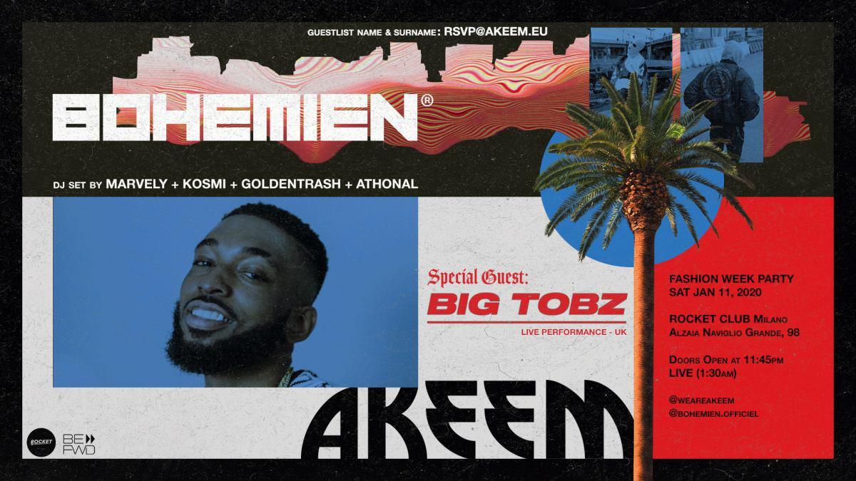 Big Tobz a Milano stasera X Akeem!