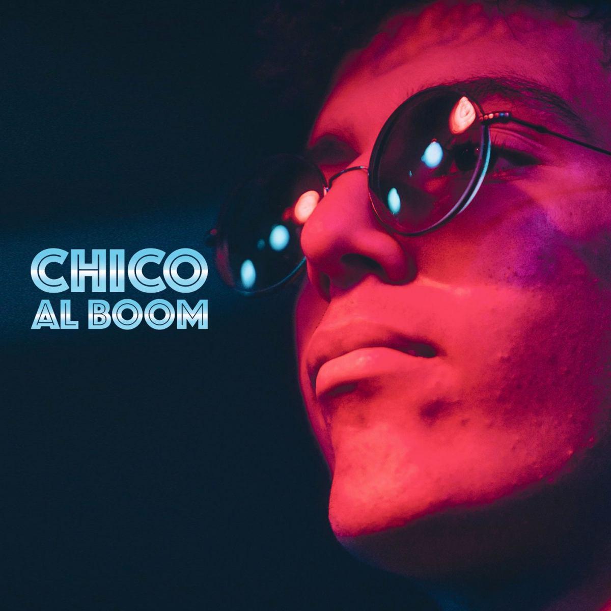 AL BOOM: lo scoppiettante primo album di Chico