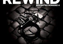 È disponibile Rewind – Epicentro Romano 4