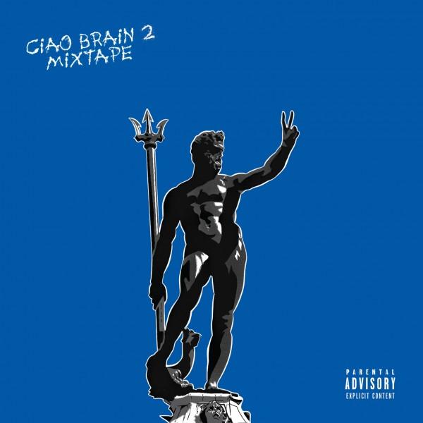 Ciao Brain 2 è il titolo del nuovo mixtape di Brain