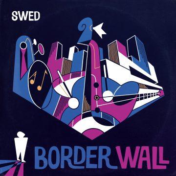Border Wall di S.W.E.D. è un connubio tra arte e bellezza