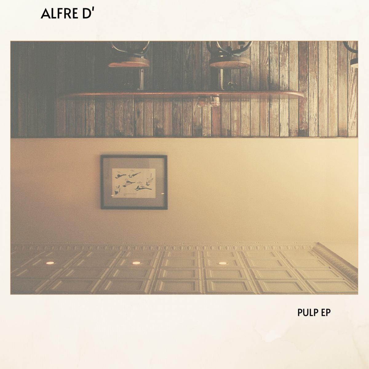 Alfre D' pubblica oggi il suo nuovo progetto Pulp Ep