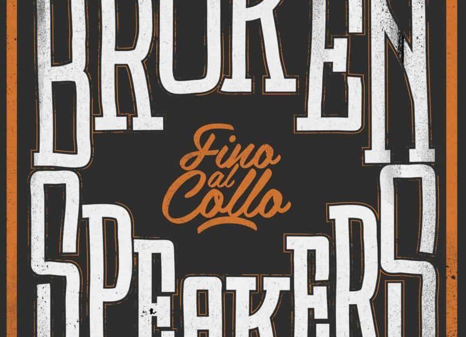 brokenspeakers fino al collo cover