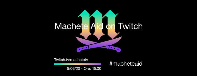Machete Aid On Twitch
