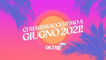 Oltre Festival: rimandato al 2021
