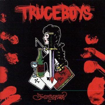 Aldebaran Records pubblica vinile e cd di Sangue, classico dei Truceboys