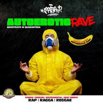 Masta P pubblica il nuovo mixtape Autoerotic Rave
