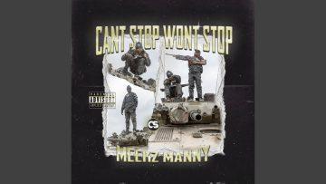 Meekz Manny pubblica Can't Stop Won't Stop