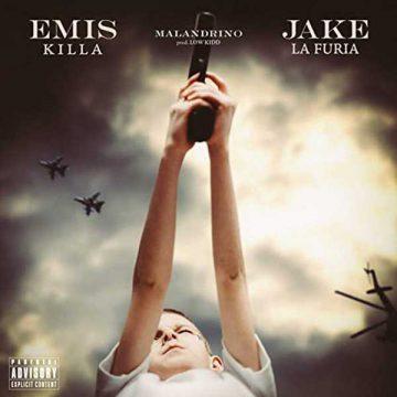 """Emis Killa e Jake la Furia, fuori ora """"Malandrino"""""""