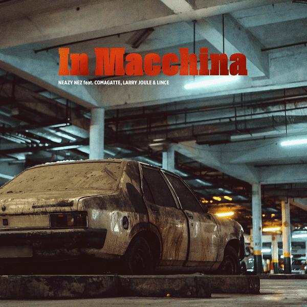 Neazy nez In Macchina_2020