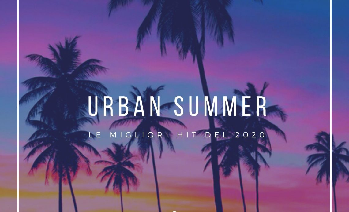 urban summer playlist