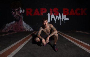 Jamil, fuori ovunque Rap is Back