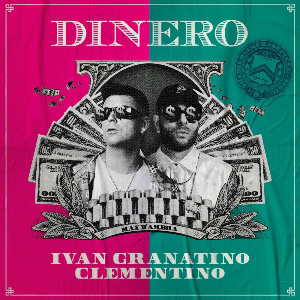 Dinero Cover Clementino Ivan Granatino