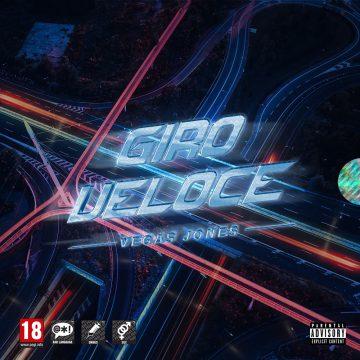 Vegas Jones pubblica l'EP dal titolo Giro Veloce