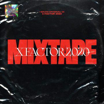 X Factor Mixtape 2020 è disponibile da ora!