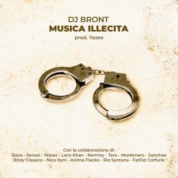 Dj Bront pubblica Musica illecita, un album che mette i DJ in primo piano