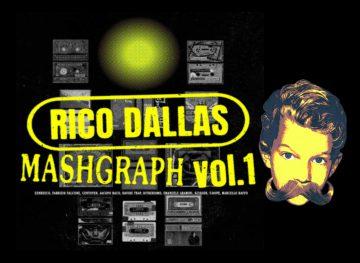 Rico Dallas e il Mashgraph vol.1: la riscoperta dei classici rap