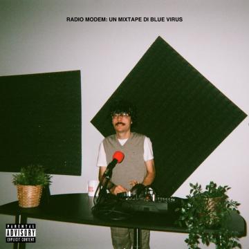 Blue Virus pubblica Radio Modem, un progetto che racchiude tutte le facce dell'artista