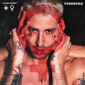Esce Femmena di Livio Cori, un album che parla del rapporto con le donne