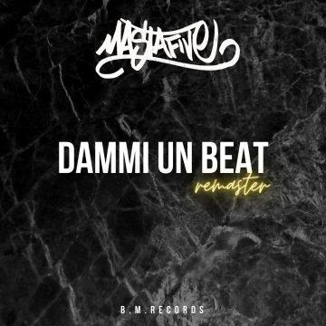 Mastafive pubblica la remastered di Dammi un beat, compilation del 2005
