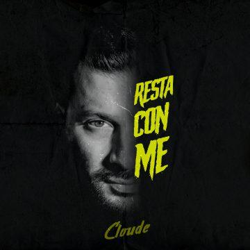 """Cloude dimostra la sua maturità artistica con l'album """"Resta con me"""""""