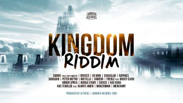 Danno, Brusco e molti altri artisti sono su Kingdom Riddim