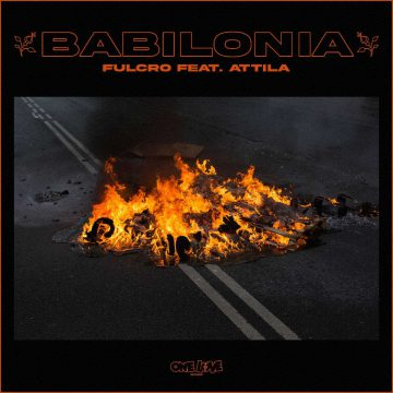 Fulcro feat. Attila pubblicano Babilonia