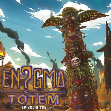 En?gma rende disponibile Totem - Episodio tre