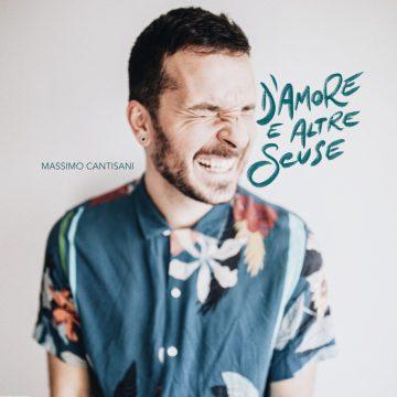 Massimo Cantisani pubblica l'EP D'amore e altre scuse