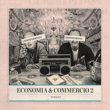 Gionni Grano e Gionni Gioielli lanciano Economia e Commercio 2
