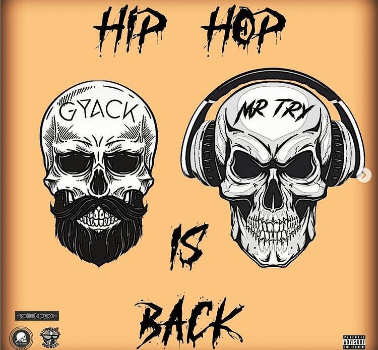 Gyack Mr.Try_Hip_Hop_is_Back