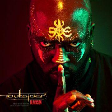 Blackson pubblica l'attesissimo album Outsider