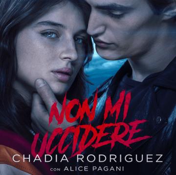 Chadia Rodriguez pubblica Non mi uccidere
