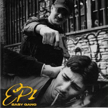 Baby Gang: il primo progetto ufficiale EP1 è ricco di collaborazioni