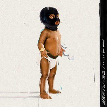 Wretch 32 pubblica little BIG Man