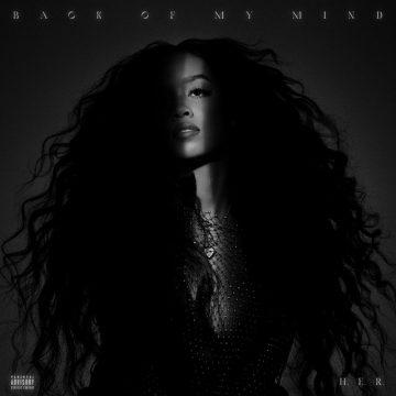 H.E.R. dopo un anno di trionfi ecco l'album Back of My Mind
