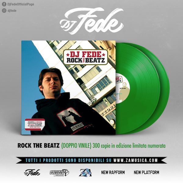 Dj Fede - Rock The Beatz (15° anniversary) Vinile