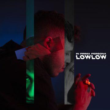 lowlow pubblica In prima persona, album che segna la sua l'evoluzione artistica e personale