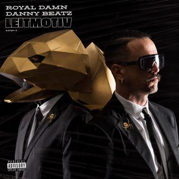 Royal Damn e Danny Beatz, ecco il joint album Leit Motiv