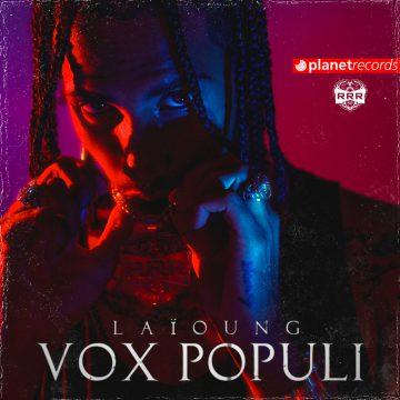 """Laïoung, """"Vox Populi"""" è un meltin' pot d'innovazione"""